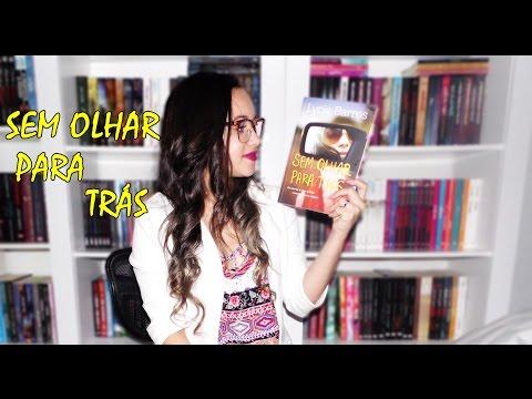 Resenha Sem olhar para trás | Editora Valentina