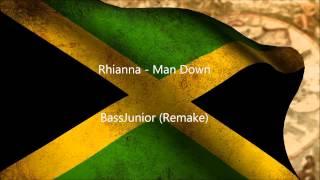 [Reggae] Rhianna   Man Down (BassJunior Remix)