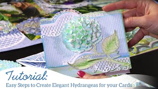 EZ Steps to Create Elegant Hydrangeas for Your Cards