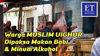 Menyedihkan!!! Muslim Uighur Dipaksa Makan Babi dan Minum Alkohol Oleh Komunis Tiongkok