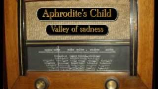 Aphrodite's Child - Valley of sadness