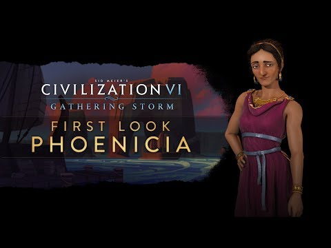 Civilization VI: Gathering Storm - First Look: Phoenicia thumbnail