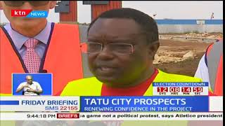 Tatu City Prospects: Vision 2030 secretariat tour site