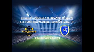 R.F.F.M - Jornada 8 - Preferente Infantil (Grupo 2): A.D. Fútbol Base 3 Cantos 1-4 Juventud Sanse.