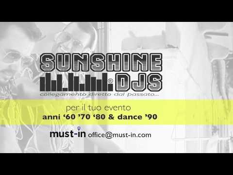 SUNSHINE DJS REVIVAL '70 - '80 & DANCE '90 Verona Musiqua
