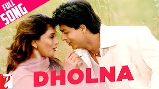 Dholna - Full Song | Dil To Pagal Hai