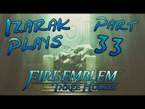 Fire Emblem Three Houses Part 33: Ashe is Fantastic Character