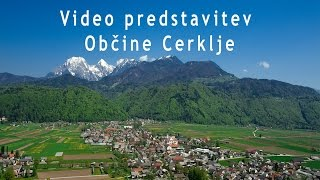 preview picture of video 'Video Predstavitev Občine Cerklje'