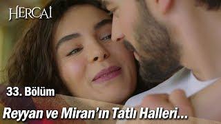 Reyyan ve Miran'ın tatlı halleri... - Hercai 33. Bölüm