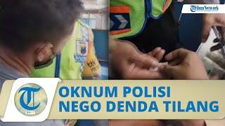 Video Oknum Polisi di Jombang Diduga Nego Denda Tilang dengan Pelanggar, Ini Tanggapan Kapolres