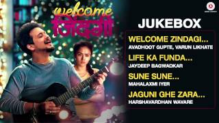 Welcome Zindagi Audio Jukebox | Swapnil Joshi & Amruta