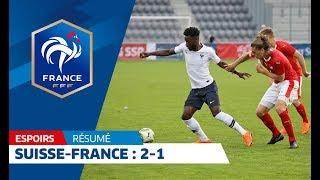 Espoirs : Suisse-France, le résumé (2-1)