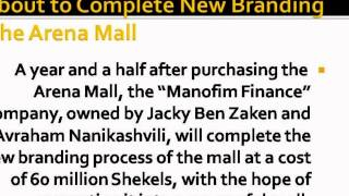 Jacky Ben Zaken - Arena Mall and  the Big Complex in Ashdod