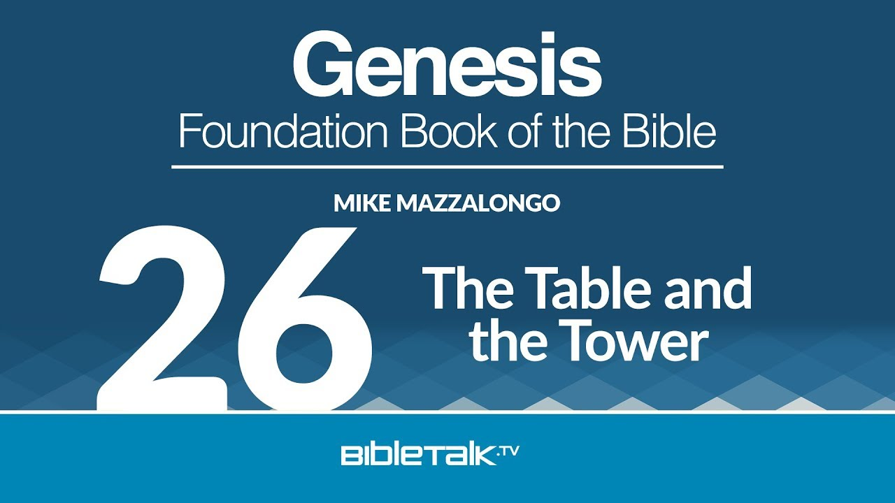 26. The Table and the Tower