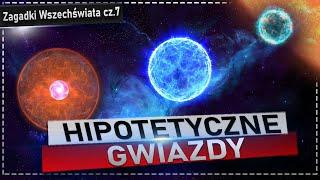 """Hipotetyczne gwiazdy. Od obiektu """"Thorne Żytkow"""" do gwiazdy preonowej"""