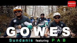 Gowes - Sundanis feat PAB