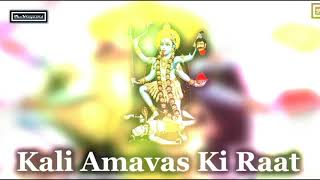 Kali Kali Amavas Ki Raat Dj Syk Thekroyaard