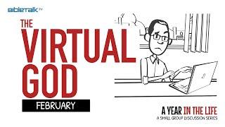 February: The Virtual God