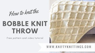 Bobble Knit Throw Tutorial