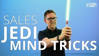 Sales Jedi Mind Tricks - Advanced Persuasion Tactics to Influence People | #TomFerryShow Episode 118
