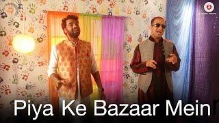 Piya Ke Baazar Mein - Holi Special  Jagpreet Bawja
