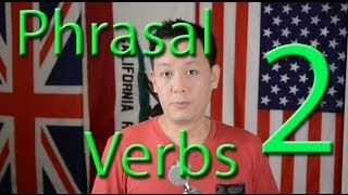 Phrasal Verbs/ Cụm Từ Thông Dụng Hàng NgàyTập 2