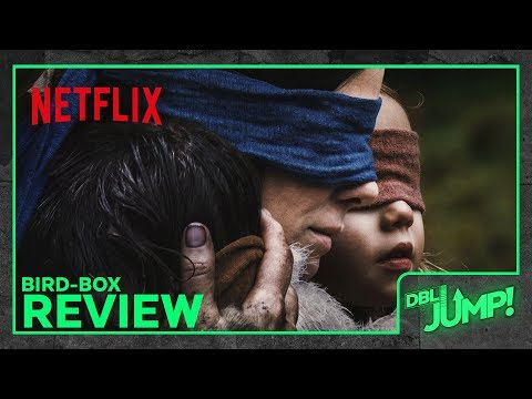 Is BIRD BOX really as good as everyone says? | DBLJump Review