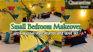 Small Bedroom Makeover / Rental Friendly Decor Ideas / Hostel Style Room Makeover In Quarantine