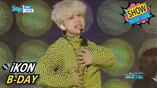 [Comeback Stage] iKON - B-DAY, 아이콘 - 벌떼 Show Music core 20170527