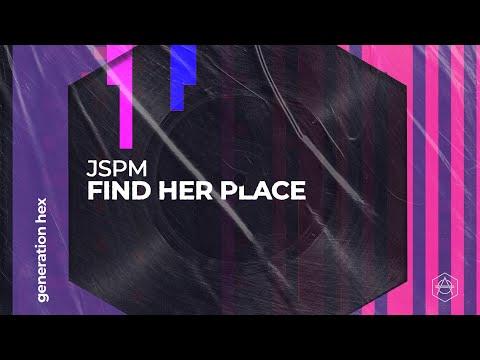 JSPM - Find Her Place (Official Audio)