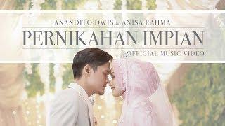 Anisa Rahma & Anandito   Pernikahan Impian
