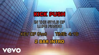 Lupe Fiasco   Kick Push (Karaoke)