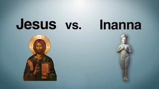 Jesus vs. Inanna