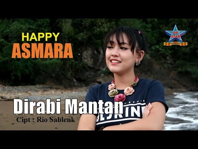 Happy Asmara - Dirabi Mantan [OFFICIAL]