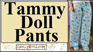 Free Doll Clothes Patterns: Tammy Doll Pants Or Pajamas