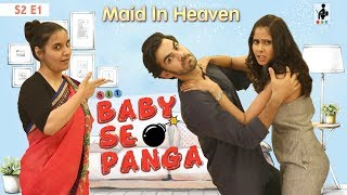 SIT | Maid In Heaven | BABY SE PANGA | S2 E1 | Chhavi Mittal | Karan V Grover