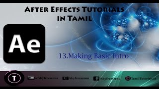 After Effects Tutorials In Tamil 13 Making Basic Intro