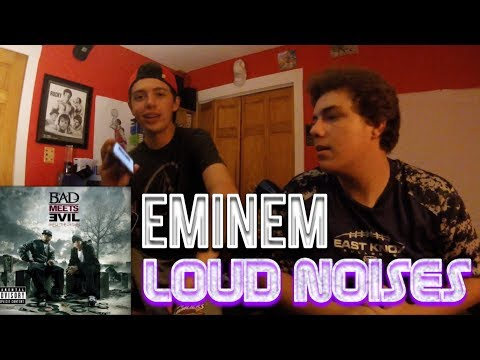 Eminem - Loud Noises REACTION!!! (Bad Meets Evil ft. Slaughterhouse)