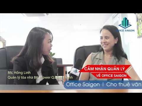 Cảm nhận về Office Saigon từ tòa nhà B&L Tower Quận Bình Thạnh