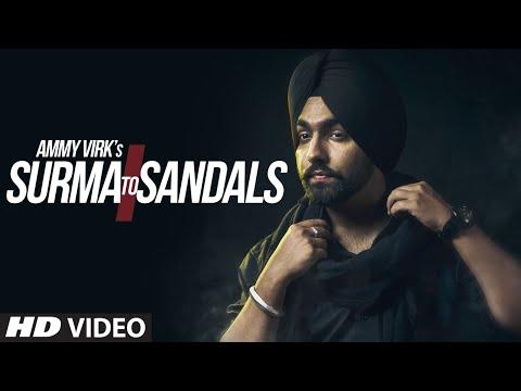 Surma To Sandals  Ammy Virk