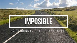 KZ x Shanti Dope - Imposible (Lyrics)