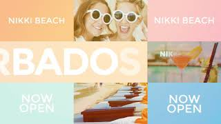 Nikki Beach Barbados  NOW OPEN