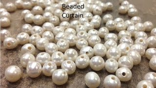How To Make A Beaded Curtain