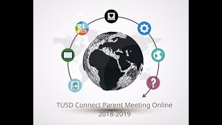 TUSD Connect Parent Meeting Online 2018-2019