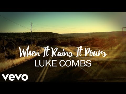 Luke Combs - When It Rains It Pours (Lyrics)