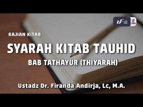Syarah Kitab Tauhid – Bab Tathayur (Thiyarah)
