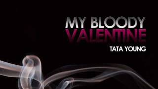 Tata Young - My Bloody Valentine with Lyrics