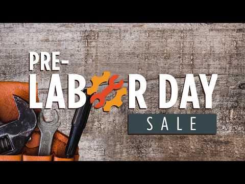 Pre-Labor Day Sale - 2019