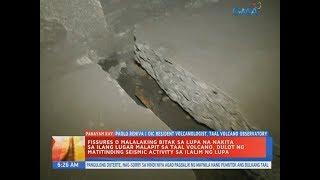UB: Fissures o malalaking bitak sa lupa na nakita sa ilang lugar malapit sa...