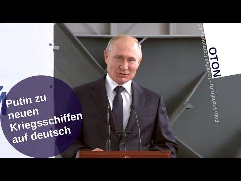 Putin über neue Kriegsschiffe auf deutsch [Video]